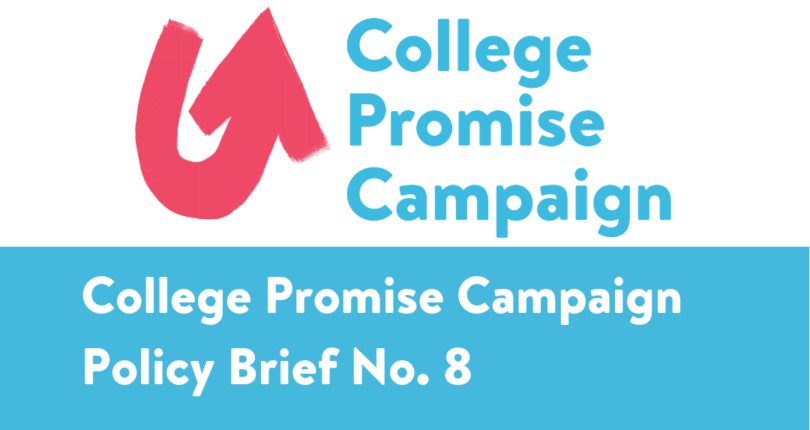 College Promise Campaign Policy Brief